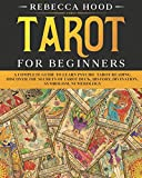 Tarot for Beginners: A Complete Guide to Discover