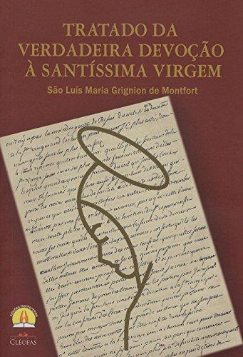 Tratado da Verdadeira Devoção a Santíssima Virgem