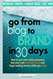 Go from Blog to Brand in 30 Days, Cailin Koy, 1495921123