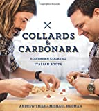 Collards and Carbonara, Michael Hudman and Andy Ticer, 1616285400