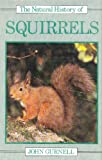 Natural History of Squirrels, John Gurnell, 0816016941