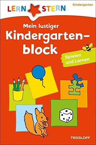 Mein lustiger Kindergartenblock: Spielen und lernen ab 3 Jahren (LERNSTERN)