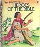 company of heroes book - Heroes of the Bible (Little Golden Book)