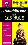 50 notions clés sur le bouddhisme pour les Nuls par MANOUVRIER