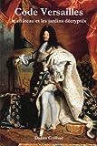 Code Versailles, Didier Coilhac, 1291527621