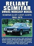 Reliant Scimitar Owners Workshop Manual 1968-1979