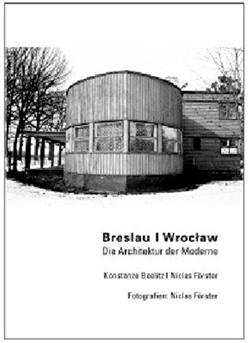 Breslau/Wroclaw, Die Architektur der Moderne