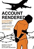 Account Rendered: Extraordinary Rendition and Britain's Role