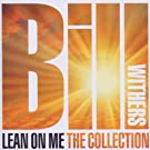Lean On Me-The Collection