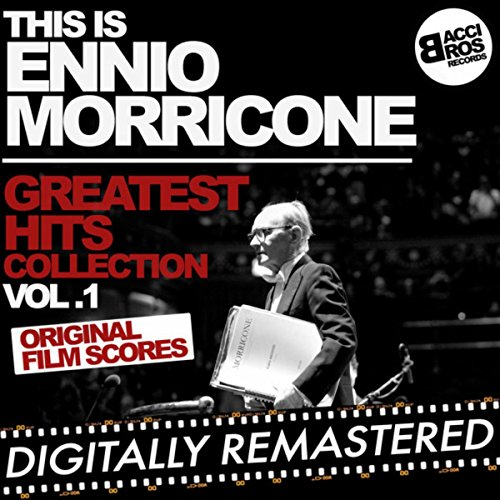 This is Ennio Morricone - Grea...