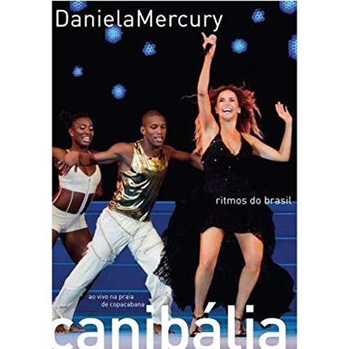 DANIELA MERCURY - DANIELA MERCURY - CANIBALIA - RITMOS DO