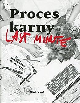 Proces karny Last minute