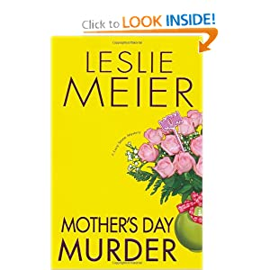 Mother's Day Murder (Lucy Stone, Book 15) Leslie Meier