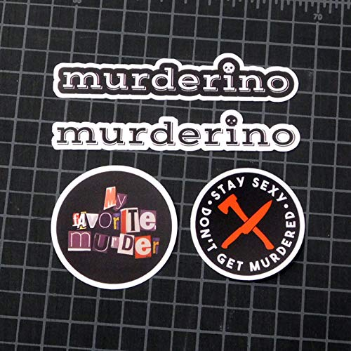 My Favorite Murder High Quality Vinyl Stickers Giant Sticker Pack