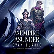 An Empire Asunder: The Scourwind Legacy, Book 2 | Evan Currie