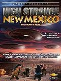 UFOTV Presents High Strange New Mexico