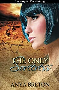The Only Sorceress (Volume 1)