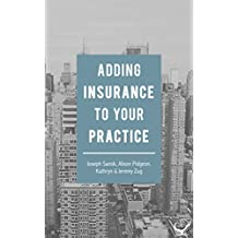 Adding Insurance To Your Practice