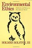 Environmental Ethics, Holmes Rolston, 0877226288