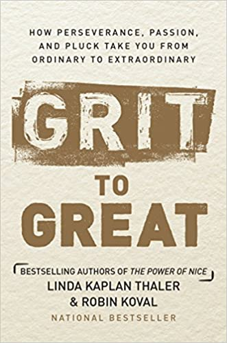 Can You Have Too Much Grit >> Grit To Great How Perseverance Passion And Pluck Take You From