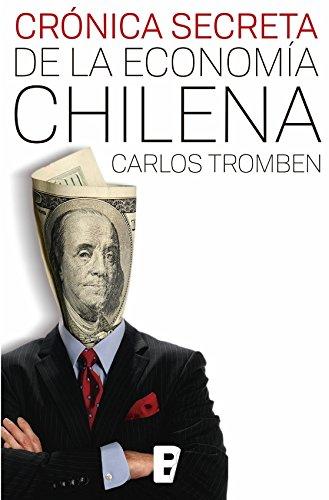 CRONICA SECRETA DE LA ECONOMIA CHILENA  PDF