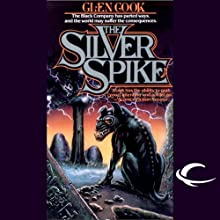 The Silver Spike: Chronicles of the Black Company, Book 5 Audiobook by Glen Cook Narrated by Jonathan Davis