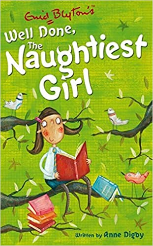 Book The Naughtiest Girl: Well Done, The Naughtiest Girl: Book 8 by Anne Digby (2008-02-07)