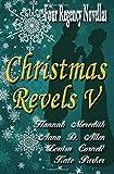 Christmas Revels V: Four Regency Novellas (Volume 5)