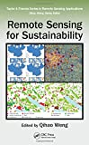 Remote Sensing for Sustainability (Remote Sensing Applications Series)