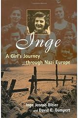 Inge: A Girl's Journey Through Nazi Europe Hardcover