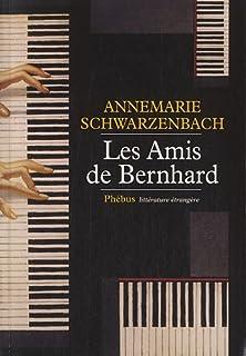 Les amis de Bernhard : roman
