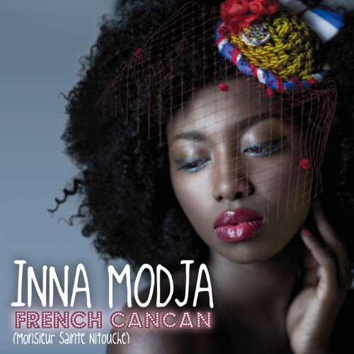 inna modja french cancan monsieur sainte nitouche