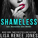 Shameless Audiobook by Lisa Renee Jones Narrated by Grace Grant, Lance Greenfield