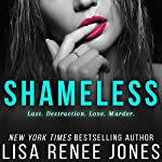 Shameless | Lisa Renee Jones