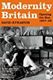 Modernity Britain, David Kynaston, 0747588937