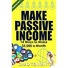 PASSIVE INCOME:14 Ways to Make $5,000 a Month in Passive Income - Online Business Ideas, Home-Based Business Ideas, Passive Income Streams, and More!