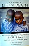 img - for A Matter of Life or Death, Why Black Men Must Save Black Boys in America's Public Schools book / textbook / text book