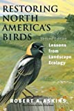 img - for Restoring North America's Birds: Lessons from Landscape Ecology book / textbook / text book