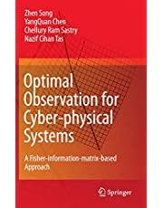 Optimal Observation for Cyber-physical Systems: A Fisher-information-matrix-based Approach