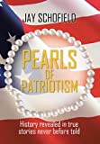 Pearls of Patriotism, Jay Schofield, 1479795119