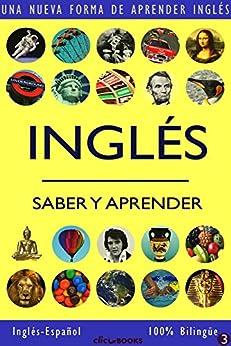 INGLÉS - SABER & APRENDER #3: Una nueva forma de aprender inglés de [Clic-books Digital Media]