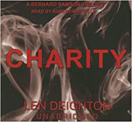 Charity (Bernard Samson Trilogy)
