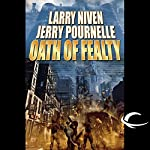 Oath of Fealty | Larry Niven,Jerry Pournelle