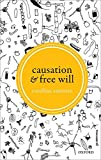 Causation and Free Will