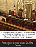Crs Report for Congress, Wayne C. Riddle, 1293245860