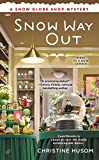 Snow Way Out (A Snow Globe Shop Mystery Book 1)