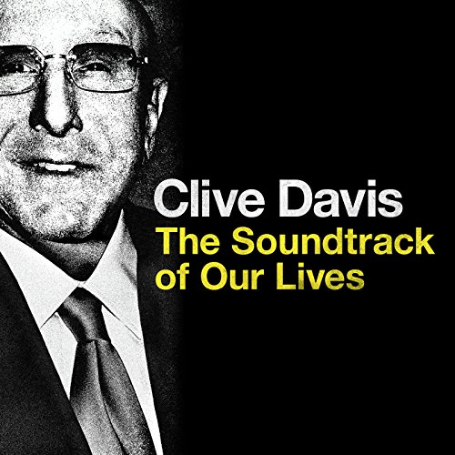 Clive Davis: The Soundtrack of...