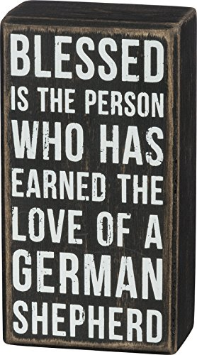 (Primitives by Kathy Box Sign - Earned The Love Of A German Shepherd)
