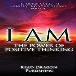 I Am: The Power of Positive Thinking