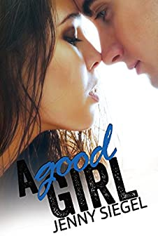 A Good Girl by [Siegel, Jenny]